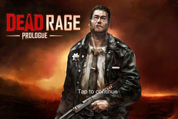 Dead Rage: Prologue на android