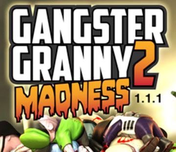 Gangster Granny 2: Madness на android