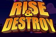 скачать Rise & Destroy на android