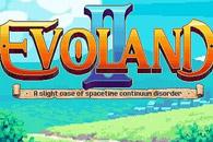 скачать Evoland 2 на android