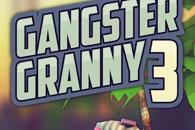 скачать Gangster Granny 3 на android