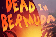 скачать Dead In Bermuda на android