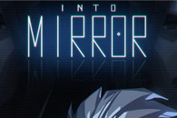скачать Into mirror на android