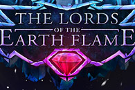 скачать The Lords of the Earth Flame на android