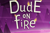 Dude On Fire на android