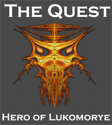 The Quest — Hero of Lukomorye