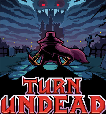 Turn Undead: Monster Hunter