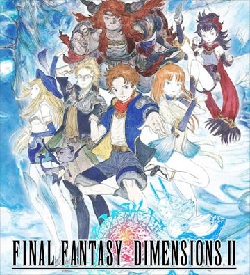 Final Fantasy Dimensions 2