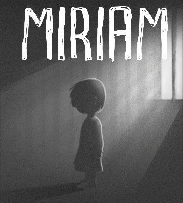 Miriam: The Escape